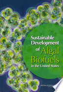 Sustainable Development of Algal Biofuels in the United States