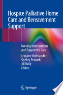 Hospice Palliative Home Care and Bereavement Support Book