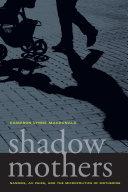 Shadow Mothers Pdf/ePub eBook