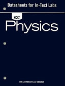 Holt Physics: Datasheets for In-Text Labs
