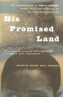 His Promised Land: The Autobiography of John P. Parker, Former Slave and Conductor on the Underground Railroad