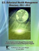 U. S. Behavioral Health Management Directory 2011-2012