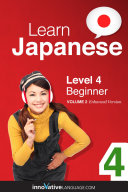 Learn Japanese - Level 4: Beginner (Enhanced Version)