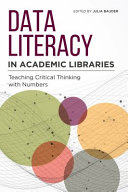 Data Literacy in Academic Libraries Book