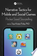 Narrative Tactics for Mobile and Social Games