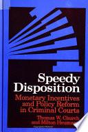 Speedy Disposition