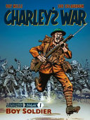 Charley's War Vol. 1: Boy Soldier