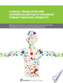 Clinical Translation and Commercialisation of Advanced Therapy Medicinal Products Book