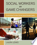 Social Workers as Game Changers Book