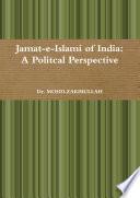 Jamat E Islami Of India A Politcal Perspective