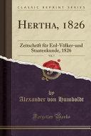 Hertha, 1826, Vol. 7: Zeitschrift Für Erd-Völker-Und Staatenkunde, 1826 (Classic Reprint)