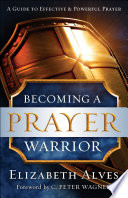 Becoming a Prayer Warrior Book