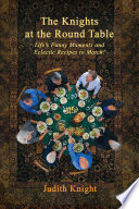 The Knights at the Round Table: Life's Funny Moments and Eclectic Recipes to Match! Pdf/ePub eBook