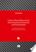 Carbon Based Material for Environmental Protection and Remediation