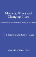 Mothers, Wives and Changing Lives