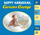 Happy Hanukkah  Curious George Book PDF