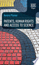 Patents Human Rights And Access To Science