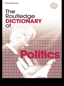 The Routledge Dictionary of Politics