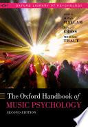 """The Oxford Handbook of Music Psychology"" by Susan Hallam, Ian Cross, Michael Thaut"