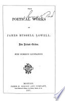 The Poetical Works of James Russel Lowell Book