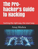 The Pro Hacker S Guide To Hacking Book PDF