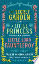 Frances Hodgson Burnett The Secret Garden A Little Princess Little Lord Fauntleroy Loa 323