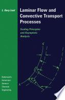 Laminar Flow and Convective Transport Processes
