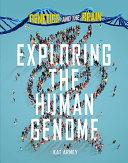 Exploring the Human Genome