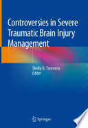 Controversies in Severe Traumatic Brain Injury Management Book