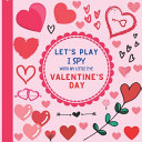 Let s Play I Spy With My Little Eye Valentine s Day