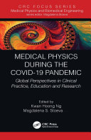 Medical Physics During the COVID 19 Pandemic