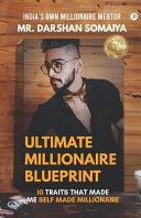 Ultimate Millionaire Blueprint