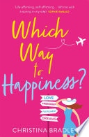Which Way to Happiness