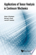 Applications Of Tensor Analysis In Continuum Mechanics Book