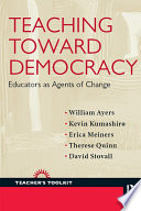 Teaching Toward Democracy