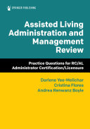 Assisted Living Administration And Management Review