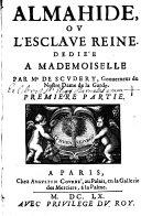 Almahide Ou L'Esclave Reine