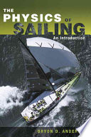 The Physics of Sailing Explained