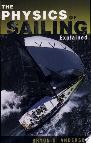 Download The Physics of Sailing Explained online Books - godinez books