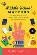 link to Middle school matters : the 10 key skills kids need to thrive in middle school and beyond--and how parents can help in the TCC library catalog