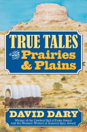 True Tales of the Prairies and Plains