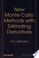 New Monte Carlo Methods With Estimating Derivatives