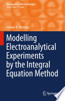 Modelling Electroanalytical Experiments by the Integral Equation Method