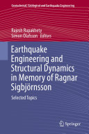Earthquake Engineering and Structural Dynamics in Memory of Ragnar Sigbjörnsson