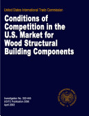 Conditions of Competition in the U.S. Market for Wood Structural Building Components, Inv. 332-445 Pdf/ePub eBook