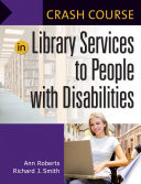 Crash Course in Library Services to People with Disabilities Book