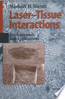 Laser Tissue Interactions