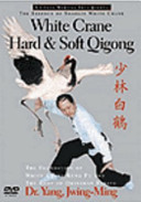 White Crane Hard & Soft Qigong