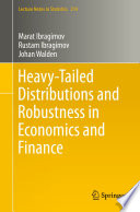 Heavy-Tailed Distributions and Robustness in Economics and Finance