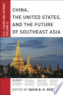 China  The United States  and the Future of Southeast Asia Book